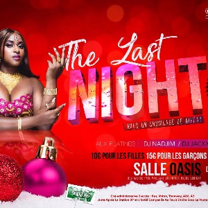 The Last Night  avec un Showcase de Niffay