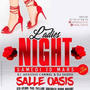 Ladies Night à l'Oasis - 10 Mars 2018 -